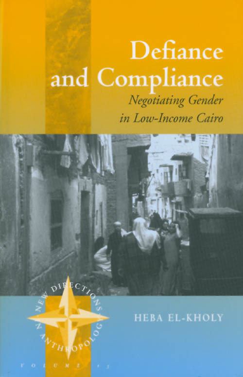 Defiance and Compliance. Heba El-Kholy.