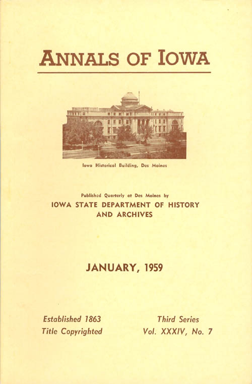 Annals of Iowa: Third Series - Volume 34, Number 7 - January 1959. Fleming Jr Fraker.