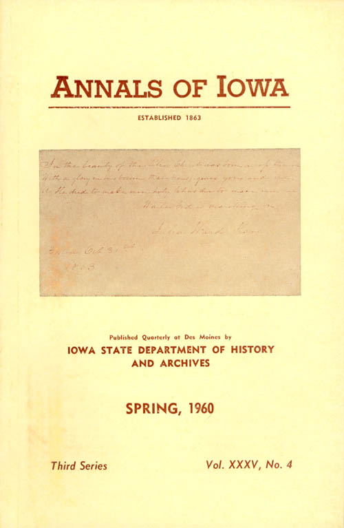 Annals of Iowa: Third Series - Volume 35, Number 4 - Spring, 1960. Fleming Jr Fraker.