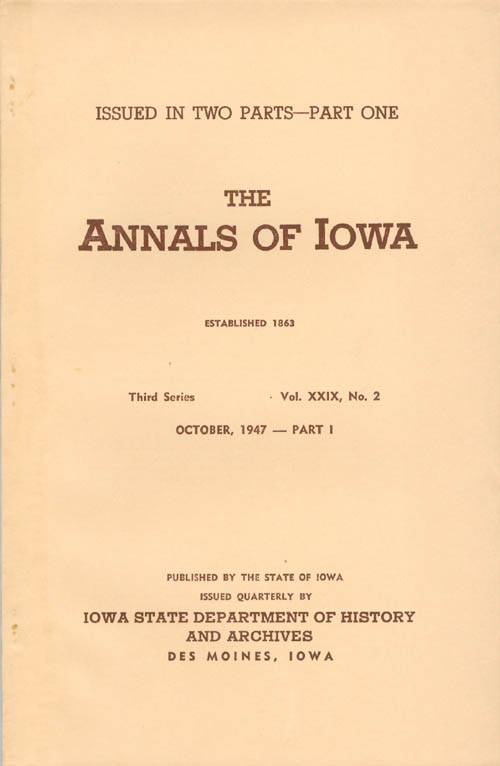 Annals of Iowa: Third Series - Volume 29, Number 2 - October, 1947 - Part I. Emory H. English.