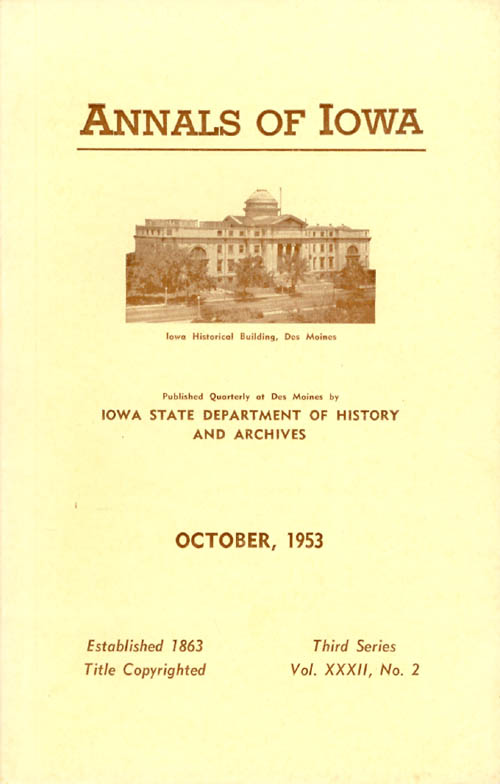 Annals of Iowa: Third Series - Volume 32, Number 2 - October, 1953. Emory H. English.