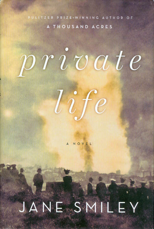Private Life. Jane Smiley.