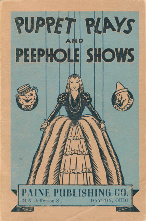 Puppet Plays and Peephole Shows. Lenore Hetrick.