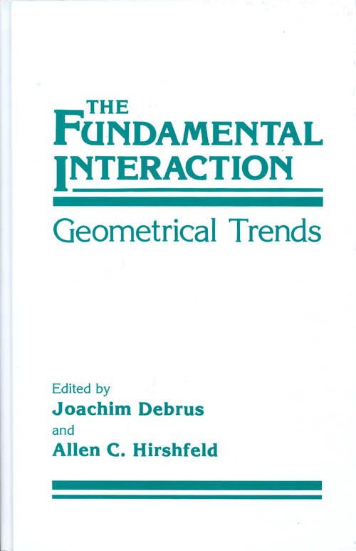 The Fundamental Interaction: Geometrical Trends. Joachim Debrus, Allen C. Hirshfeld.