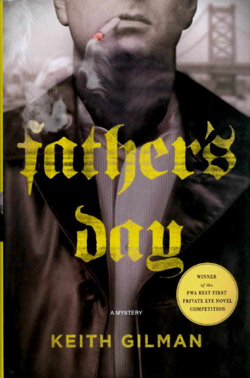 Father's Day. Keith Gilman.