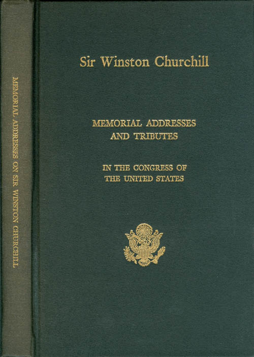 Memorial Addresses in the Congress of the United States and Tributes in Eulogy of Sir Winston Churchill, Soldier - Statesman - Orator - Leader. John J. Flynt, Jr., Eighty-Ninth Congress of the United States of America.