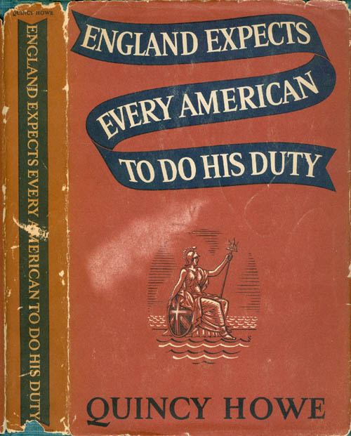 England Expects Every American to Do His Duty. Quincy Howe.
