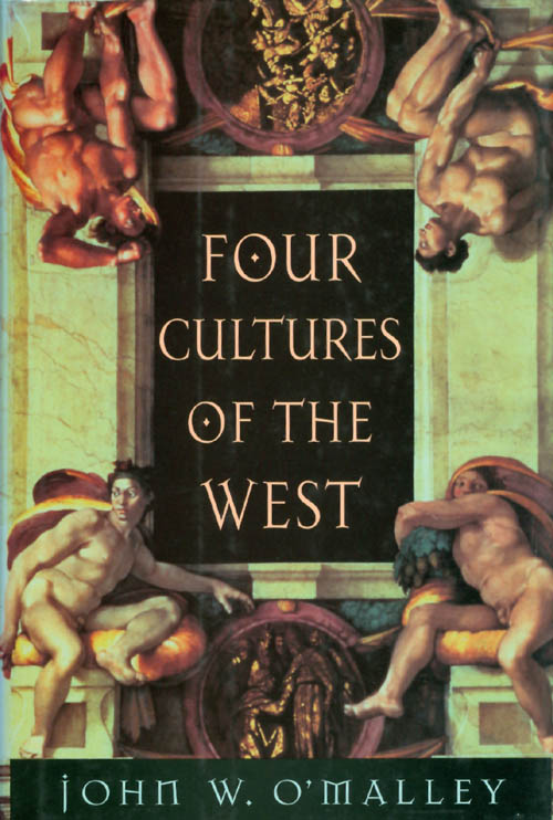 Four Cultures of the West. John W. O'Malley.