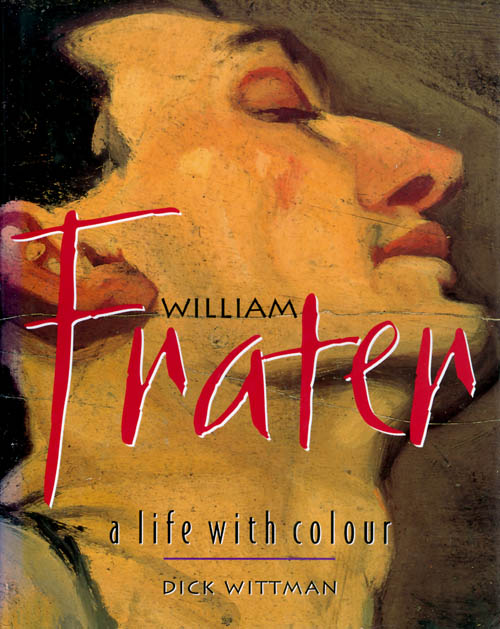 William Frater: A Life with Color. Dick Wittman.