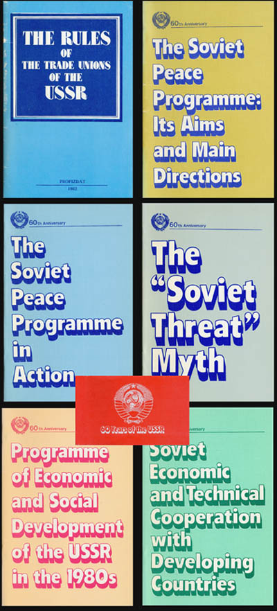 60 Years of the USSR: The rules of the Trade Unions of the USSR; The Soviet Peace Programme: Its Aims and Main Directions; Soviet Economic and Technical Cooperation with Developing Countries; et al. Congress of the Trade Unions of the USSR.