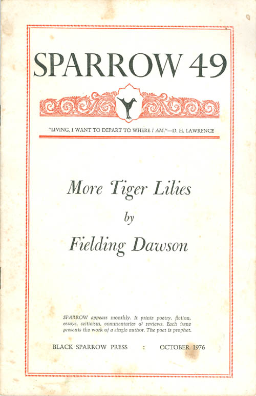Sparrow 49: More Tiger Lilies. Fielding Dawson.