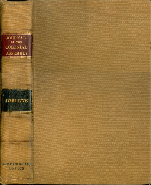 Journal of the votes and proceedings of the General Assembly of the colony of New York, from 1766 to 1776, inclusive. New York General Assembly.