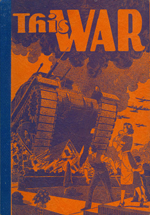 This War: A Survey of World Conflict (Enlarged and Revised Edition). Philip Dorf.