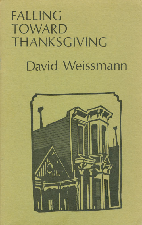 Falling Toward Thanksgiving. David Weissman.