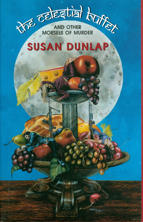 The Celestial Buffet and Other Morsels of Murder. Susan Dunlap.