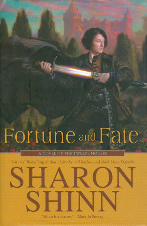 Fortune and Fate. Sharon Shinn.