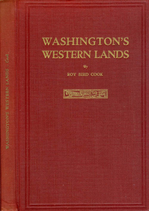 Washington's Western Lands. Roy Bird Cook.