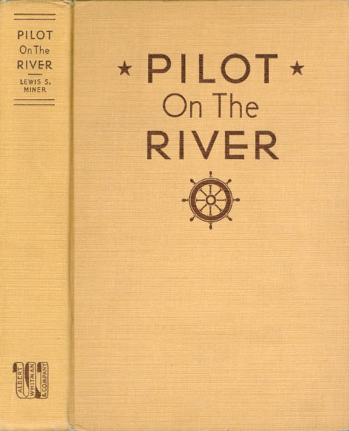 Pilot on the River. Lewis S. Miner.