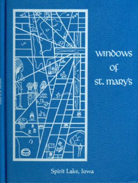 Windows of St. Mary's. Sr. Honorata Hesse, Fr. Francis Staber.