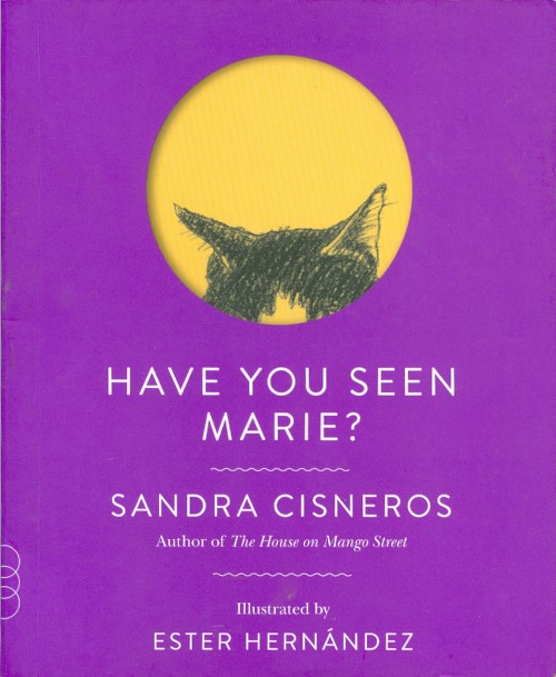 Have You Seen Marie? Sandra Cisneros.
