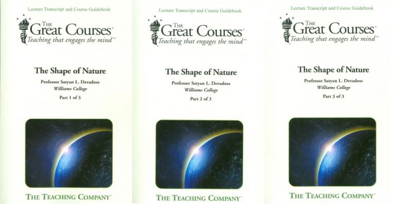 The Shape of Nature (Three volume book set). Satyan L. Devadoss, The Great Courses.