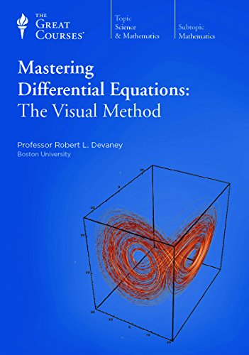 Mastering Differential Equations: The Visual Method. Robert L. Devaney, The Great Courses.