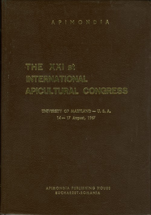 The XXI st International Apicultural Congress, University of Maryland, 14-17 August, 1967. International Federation of Beekeepers' Associations.