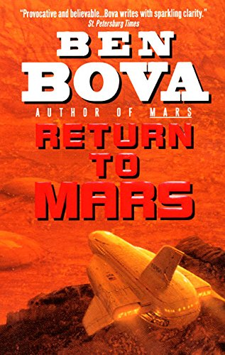 Return to Mars (Grand Tour Series). Ben Bova.