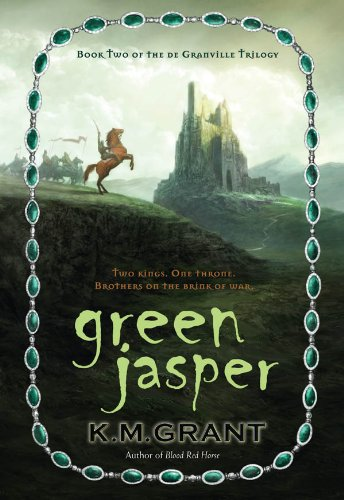 Green Jasper (The deGranville Trilogy, #2). K. M. Grant.