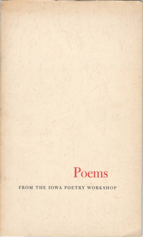 Poems from the Iowa Poetry Workshop. Paul Engle, foreword.