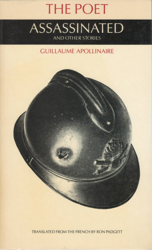 The Poet Assassinated and Other Stories (English and French Edition). Guillaume Apollinaire, Ron Padgett.