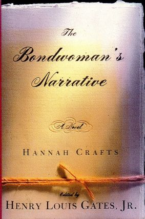 The Bondwoman's Narrative. Hannah Crafts