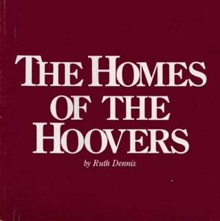 The Homes of the Hoovers. Ruth Dennis