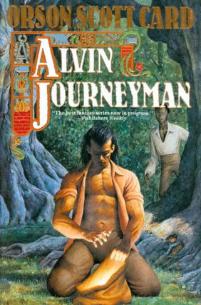 Alvin Journeyman: The Tales of Alvin Maker IV. Orson Scott Card