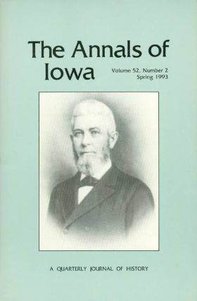The Annals of Iowa : Volume 52, Number 2 - Spring 1993. Marvin Bergman
