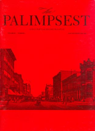 The Palimpsest - Volume 65 Number 1 - January-February 1984. Mary K. Fredericksen