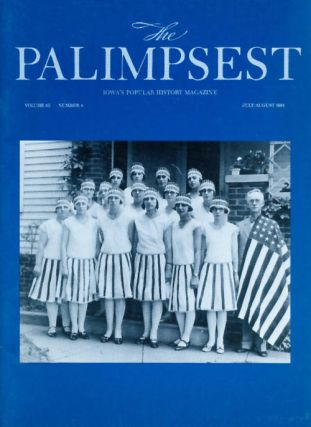 The Palimpsest - Volume 65 Number 4 - July-August 1984. Mary K. Fredericksen