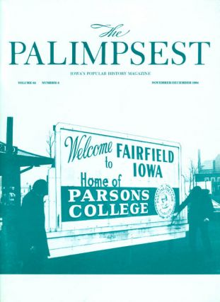 The Palimpsest - Volume 65 Number 6 - November-December 1984. Mary K. Fredericksen