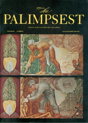 The Palimpsest - Volume 66 Number 1 - January-February 1985. Mary K. Fredericksen