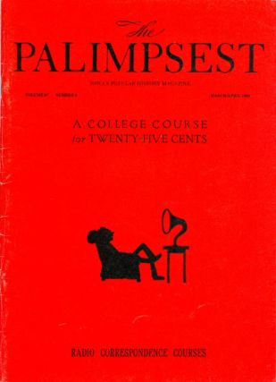 The Palimpsest - Volume 67 Number 2 - March-April 1986. Mary K. Fredericksen