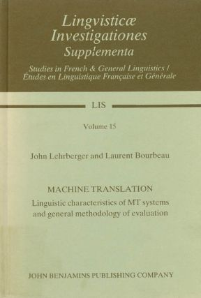 Machine Translation: Linguistic Characteristics of Mt Systems and General Methodology of...