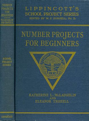 Number Projects for Beginners (Lippincott's School Project Series). Katherine L. McLaughlin,...