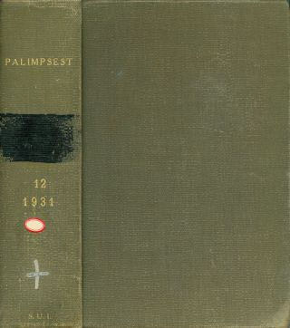 The Palimpsest - Volume XII - January to December 1931. John Ely Briggs
