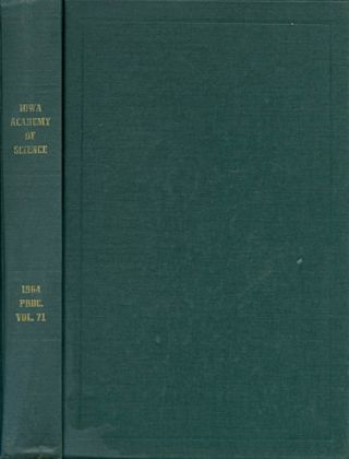 Proceedings of the Iowa Academy of Science for 1964 (Volume 71, Seventy-Fifth Session, held at...