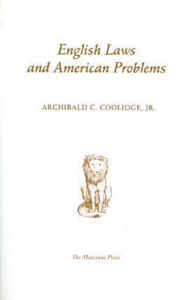 English Laws and American Problems. Archibald Cary Coolidge