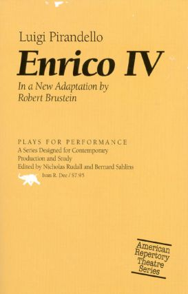 Enrico IV. Luigi Pirandello, Robert Sanford Brustein, adapter