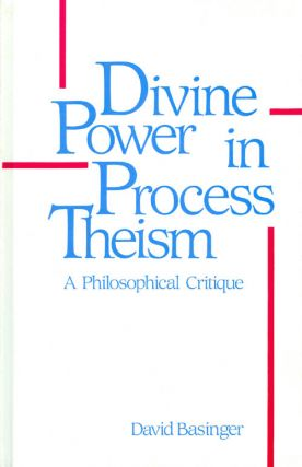 Divine Power in Process Theism. David Basinger