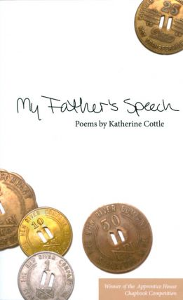 My Father's Speech. Katherine Cottle