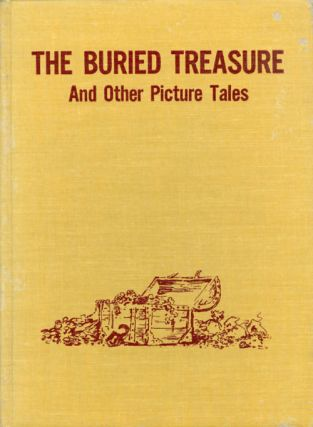 The Buried Treasure and other Picture Tales. Eulalie Steinmetz Ross