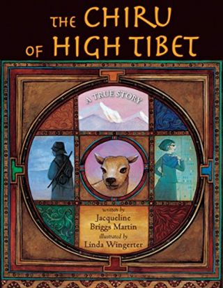 The Chiru of High Tibet. Jacqueline Briggs Martin